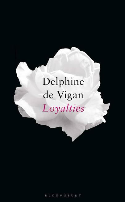 'Loyalties' by Delphine de Vigan