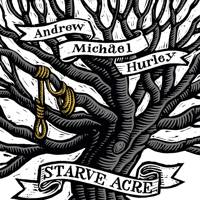 'Starve Acre' by Andrew Michael Hurley