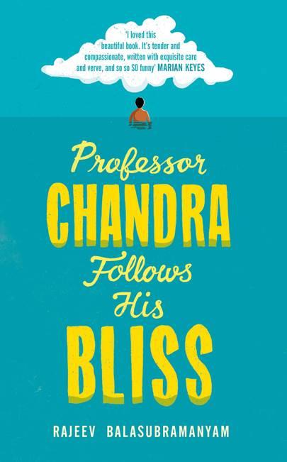 'Professor Chandra Follows His Bliss' by Rajeev Balasubramanyam