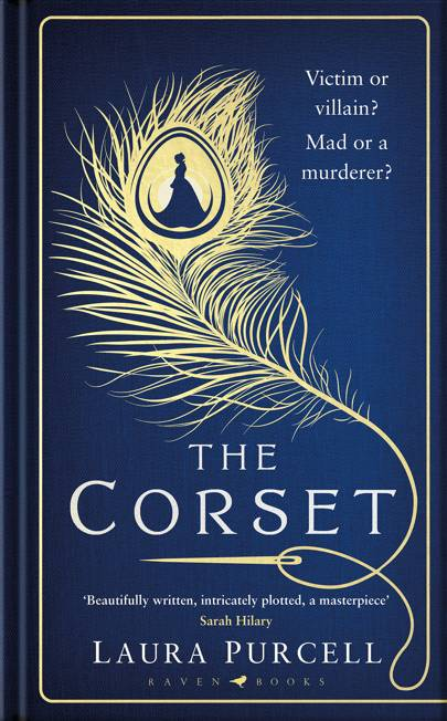 The Corset Laura Purcell (Bloomsbury, £12.99)