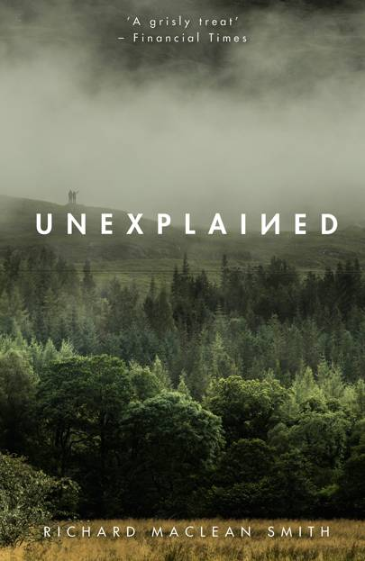 Unexplained Richard Maclean Smith (Sceptre, £16.99)